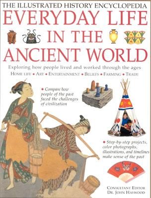 Image for Everyday Life in the Ancient World (Illustrated History Encyclopedia)
