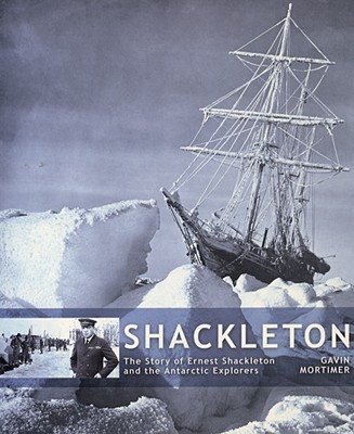 Image for Shackleton and Antarctic Expl : The Story of Ernest Shackleton and the Antarctic Explorers