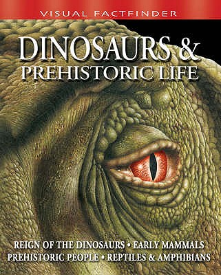 Image for Dinosaurs and Prehistoric Life (Visual Factfinder)