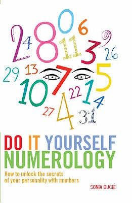 Image for Do It Yourself Numerology: How to Unlock the Secrets of Your Personality with Numbers