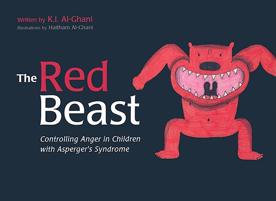 Image for The Red Beast: Controlling Anger in Children with Asperger's Syndrome  *** Temporarily Out of Stock ***