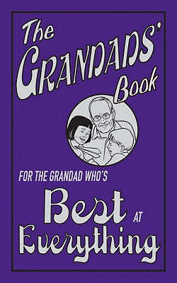 Image for The Grandads' Book: For the Grandad Who's Best at Everything