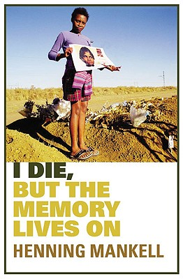 Image for I Die, But the Memory Lives on