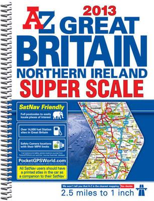 Great Britain Super Scale Road Atlas (A-Z Road Atlas), Geographers' A-Z Map Company