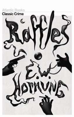 Raffles (Crime Classics), Hornung, E. W.