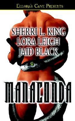 """Manaconda : Sacred Eden, Knight Stalker, Devilish Dot"", ""KING, SHERRI L., LEIGH, LORA, BLACK, JAID"""