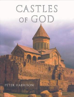 Image for Castles of God: Fortified Religious Buildings of the World (Paperback)