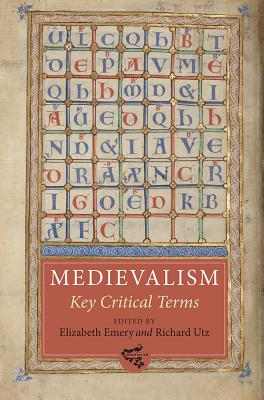 Image for Medievalism: Key Critical Terms