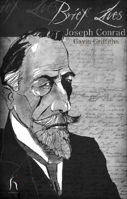 Brief Lives: Joseph Conrad, Gavin Griffiths