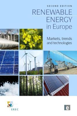 Image for Renewable Energy in Europe: Markets, Trends and Technologies