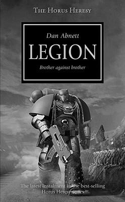 Horus Heresy: Legion, Abnett, Dan