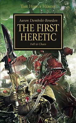 Image for The First Heretic (Horus Heresy)