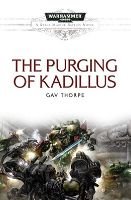 Image for The Purging of Kadillus (Space Marine Battles)