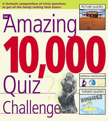 Amazing 10,000 Quiz Challenge, SUE PRESTON, ROY PRESTON