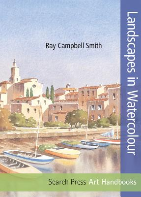 Art Handbooks: Landscapes in Watercolour, Campbell-Smith, Ray