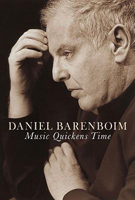 Music Quickens Time, Daniel Barenboim