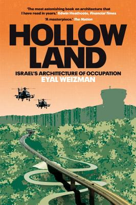 Image for HOLLOW LAND ISRAEL'S ARCHITECTURE OF OCCUPATION