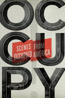 Image for Occupy!: Scenes from Occupied America