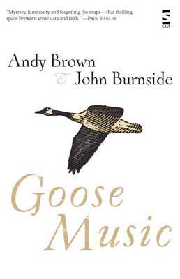 Goose Music (Salt Modern Poets), Brown, Andy; Burnside, John