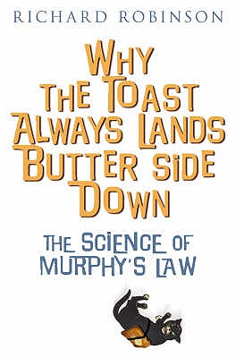 Image for Why The Toast Always Lands Butter Side Down