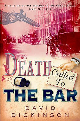 Death Called to the Bar, Dickinson, David