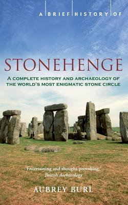 A Brief History of Stonehenge, Aubrey Burl