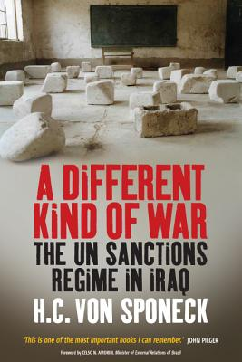 Image for A Different Kind of War: The UN Sanctions Regime in Iraq