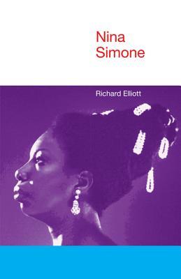 Nina Simone (Icons of Pop Music), Elliott, Richard