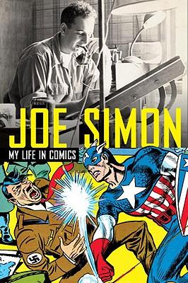 Image for Joe Simon: My Life in Comics