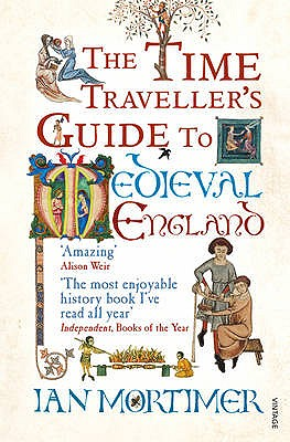 Image for The Time Traveller's Guide To Medieval England