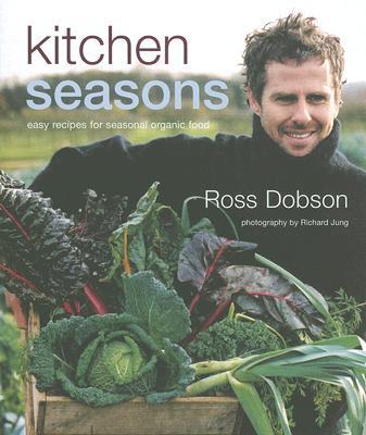 Image for Kitchen Seasons: Easy Recipes for Seasonal Organic Food