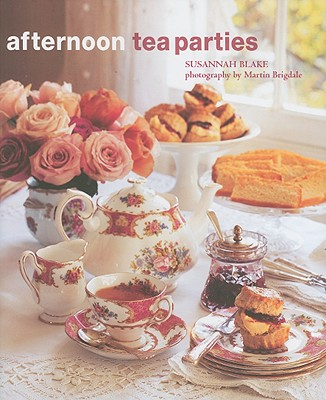 Image for Afternoon Tea Parties