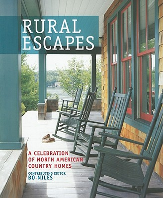 Rural Escapes: A Celebration of North American Country Homes