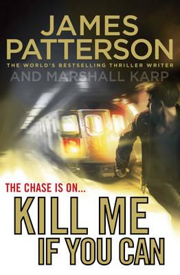 Image for Kill Me If You Can [used book]