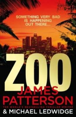 Zoo [used book], James Patterson and Michael Ledwidge