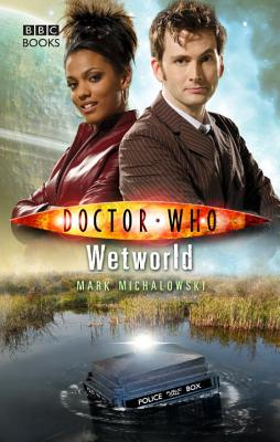 Doctor Who: Wetworld, Michalowski, Mark
