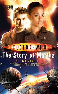 Doctor Who: the Story of Martha, Abnett, Dan