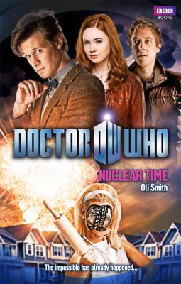 Doctor Who: Nuclear Time, Smith, Oli