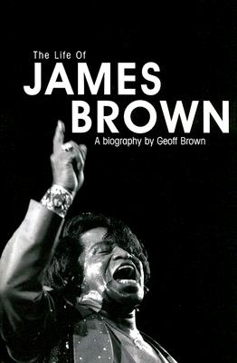 Life of James Brown, Brown, Geoff