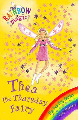 Image for Thea the Thursday Fairy: The Fun Day Fairies #39 Rainbow Magic [used book]