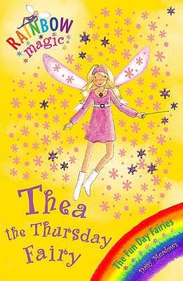 Image for Thea the Thursday Fairy: The Fun Day Fairies #39 Rainbow Magic [used book]