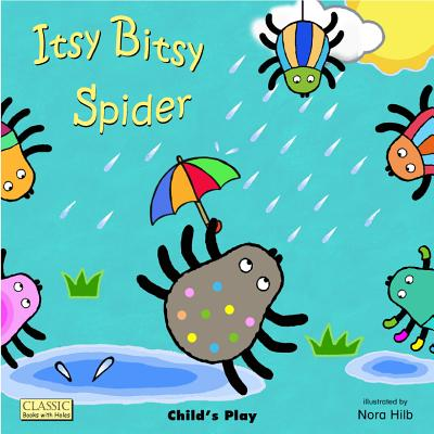 Itsy Bitsy Spider (Classic Books with Holes), Annie Kubler