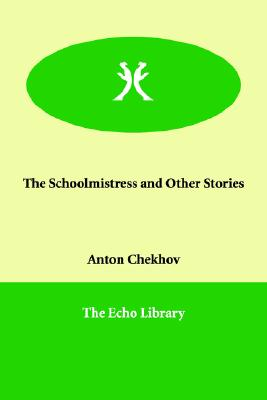 Image for The Schoolmistress and Other Stories