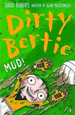 Image for Mud! (Dirty Bertie)