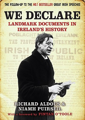 Image for We Declare : Landmark Documents in Ireland's History