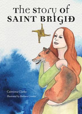 Image for The Story Of Saint Brigid