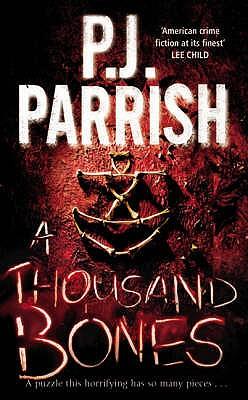 A Thousand Bones, Parrish, PJ