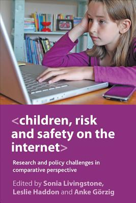 Image for Children, Risk and Safety on the Internet: Research and policy challenges in comparative perspective