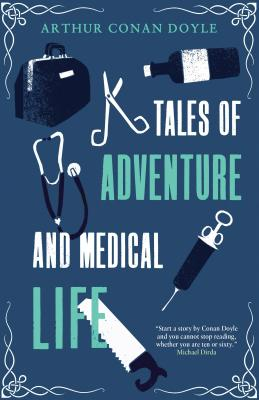 Image for Tales of Adventures and Medical Life