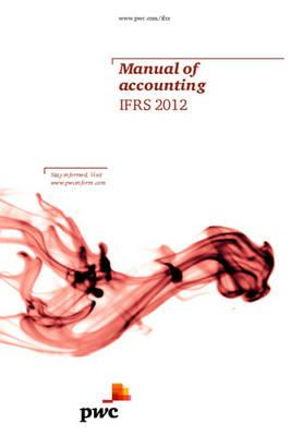 Manual of Accounting: IFRS 2012, PwC (Author)